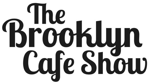 The Brooklyn Cafe Show